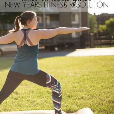 How to Keep Your New Years Fitness Resolutions