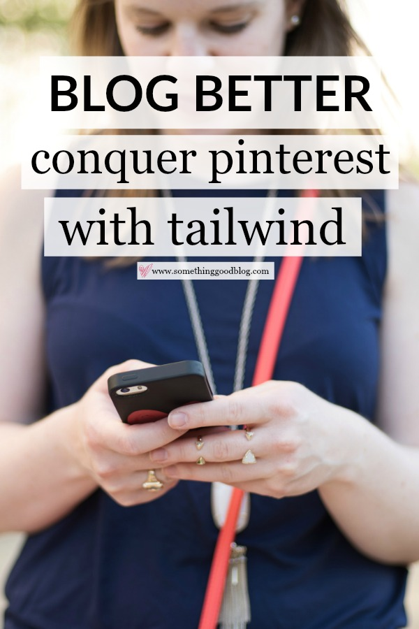 How to Conquer Pinterest with Tailwind