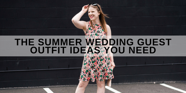 Summer Wedding Guest Outfit Ideas You Need | Style BlogSomething Good
