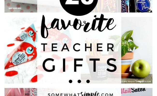 Teacher Appreciation Gifts 20 Favorite Ideas Somewhat