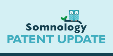 Somnology's Patents Granted!!