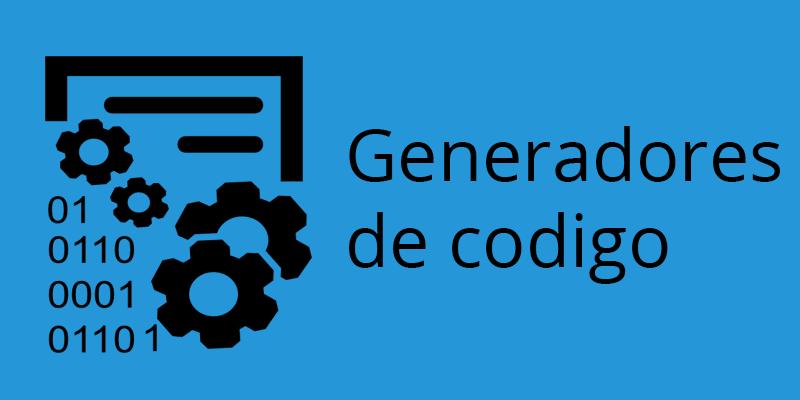 Generadores de codigo para agilizar el desarrollo del software