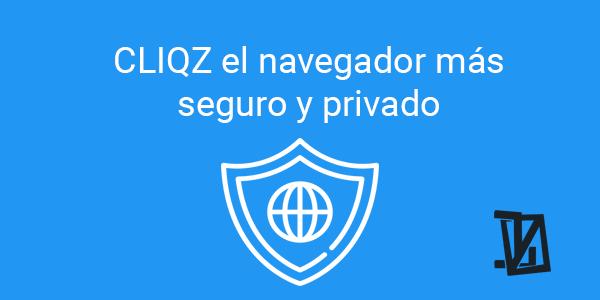 CLIQZ el navegador más seguro y privado