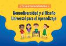 """Preinscríbete al curso virtual """"Neurodiversidad y Diseño Universal para el Aprendizaje"""""""