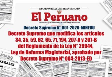 D.S. N° 001-2020-MINEDU, Decreto Supremo que modifica los artículos 34, 35, 59, 62, 65, 71, 194, 207-A y 207-B del Reglamento de la Ley N° 29944, Ley de Reforma Magisterial, aprobado por Decreto Supremo N° 004-2013-ED