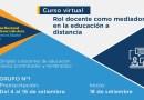 """Curso virtual """"Rol docente como mediador en la educación a distancia"""", preinscripciones del 4 al 16 de setiembre del 2020"""