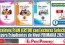 IMPORTANTE: Excelente PLAN LECTOR con Lecturas Selectas para Estudiantes de Nivel PRIMARIA 2021 [Descarga aquí]