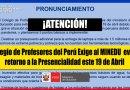 ATENCIÓN: Colegio de Profesores del Perú Exige al MINEDU Evitar Retorno a la Presencialidad este 19 de Abril [Infórmate aquí]