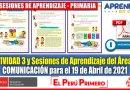 Excelente Actividad N° 3 y Sesiones de Aprendizaje del Área de COMUNICACIÓN para el 19 de Abril de 2021- PRIMARIA [Descarga aquí][PDF]