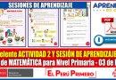Actividad 02 y Sesión de Aprendizaje del Área de MATEMÁTICA para Nivel Primaria – Fecha 03 de Mayo [Descarga aquí][PDF]