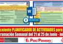 Excelente PLANIFICADOR SEMANAL para la Programación Semanal del 21 al 25 de Junio para Nivel INICIAL [Descarga aquí]