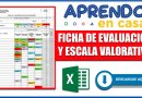 IMPORTANTE: Excelente Formato de Ficha de Evaluación y Escala Valorativa [Descarga aquí][Excel]