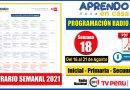 Nuevo Horario Semanal – Programación Radio y TV SEMANA 18 [Del 16 al 21 de Agosto de 2021] Inicial, Primaria y Secundaria [Descarga aquí]