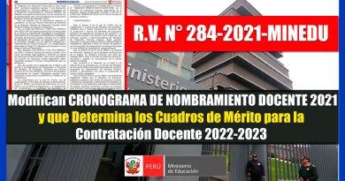 ATENCIÓN: Modifican CRONOGRAMA DE NOMBRAMIENTO DOCENTE 2021 y que Determina los Cuadros de Mérito para la Contratación Docente 2022-2023 [Conócelo aquí]