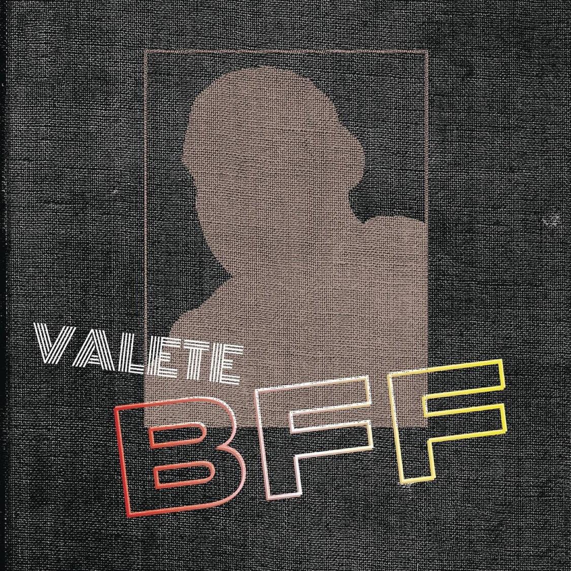 Resultado de imagem para Valete - BFF (Prod Baghira)