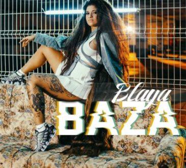 Blaya - Baza