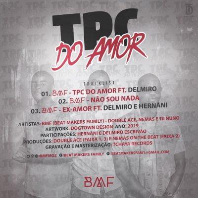BMF ft Delmiro - TPC do Amor