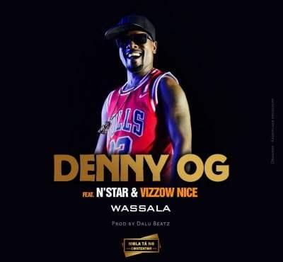 Denny Og ft Nstar, Dj Damost & Vizzow Nice - Wassala