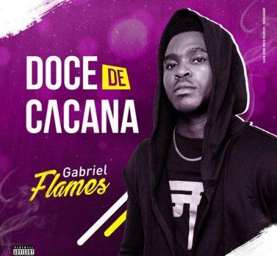 Gabriel Flames - Doce de Cacana