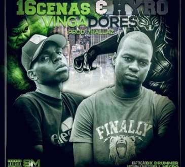 16 Cenas & Hyro - Vingadores (Single)