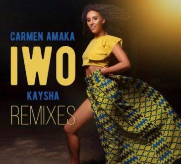 Carmen Amaka ft Kaysha - Iwo