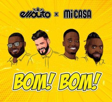 Ell Puto ft Mi Casa - Bom Bom