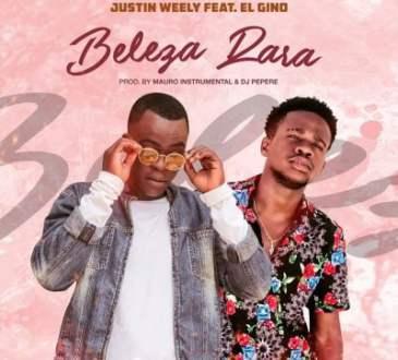 Justin Weely ft. El Gino - Beleza Rara