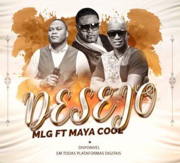 MLG ft Maya Cool - Desejo