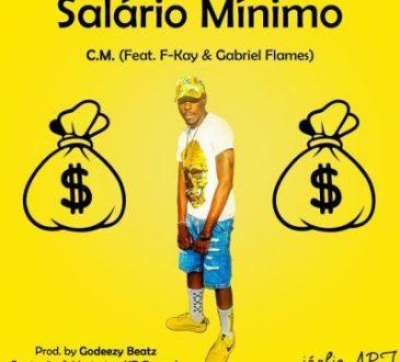 CM ft Fkay & Gabriel Flame - Salario Minimo