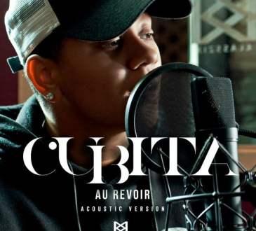 Cubita - Au Revoir (Acoustic Version)