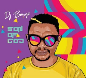 DJ Bongz - Son Of God Album