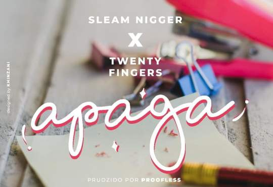 Sleam Nigger ft Twenty Fingers - Apaga