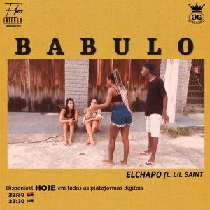 El Chapo - Babulo (Feat. Lil Saint)