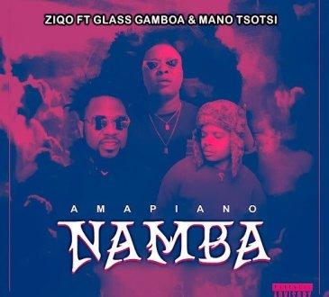 Ziqo – Namba (feat. Glass Gamboa & Mano Tsotsi)