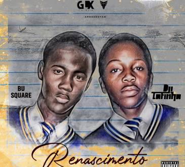 Dji Tafinha feat. Bu Square - Renascimento (Álbum)