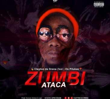 Cleyton da Drena feat. Os Pilukas - Zumbi Ataca