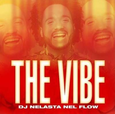DJ Nelasta - The Vibe