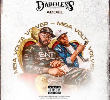 Daboless feat. Abdiel - Meia Volta Volver