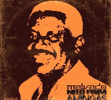 Dj Malvado & Nelo Paim feat. Dj Habias & Nad Beatz - Amingas