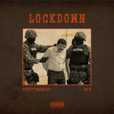MFK - LOCKDOWN (PRETTYNEWROD)