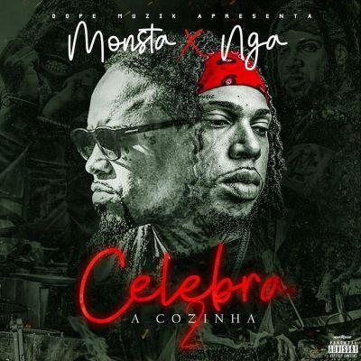 Monsta ft. NGA - Celebra A Cozinha 2