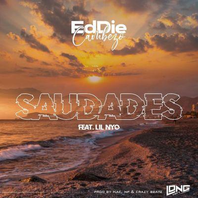 Eddie Cambezo feat. Lil Nyo - Saudades