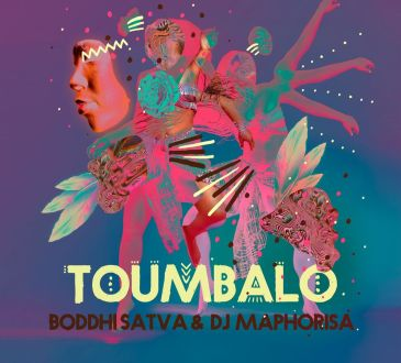 Boddhi Satva feat. DJ Maphorisa - Toumbalo (Main Mix)