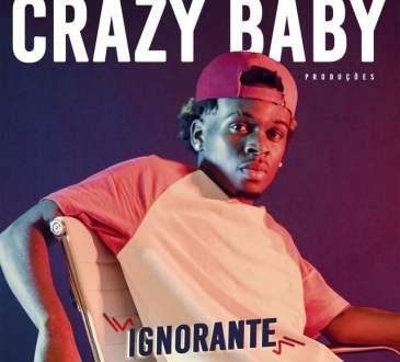 Crazy Baby Produções - Ignorante