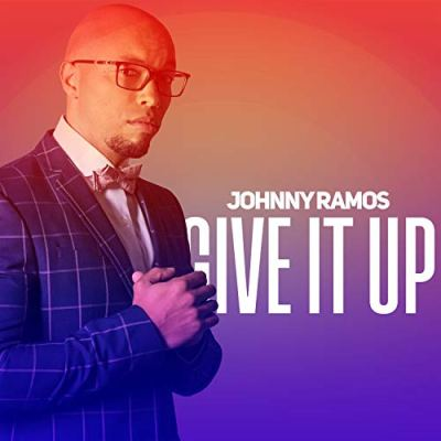 Johnny Ramos - Give It Up Album