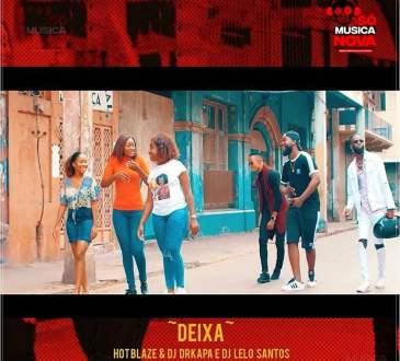 Hot Blaze - Deixa ft Dj Drkapa e Dj Lelo Santos