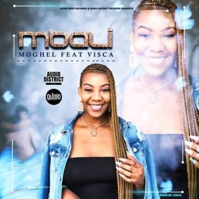 Mbali - Moghel (feat. Visca)