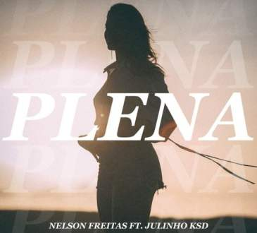 Nelson Freitas - Plena ft. Julinho Ksd
