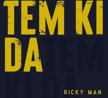 Ricky Man - Tem Ki Da