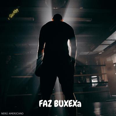 2 Swagg Feat. Nerú Americano - Faz Buxexa